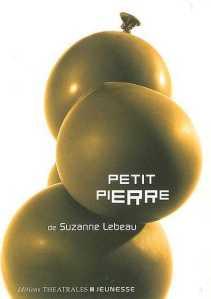 Petit-Pierre de Suzanne Lebeau