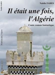 Nabile-Farès-Il-etait-une-fois-l'Algerie