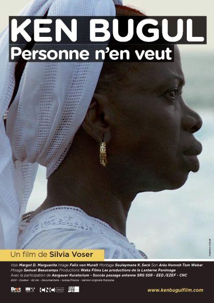 Ken Bugul, Personne n'en veut. Un film de Silvia Voser, 2013.