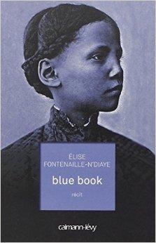 Elise Fontenaille-N'Diaye, blue book