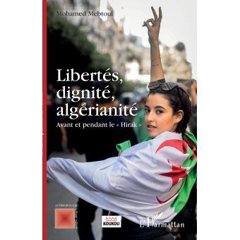 Mohamed Mebtoul, Libertés, dignité,algérianité